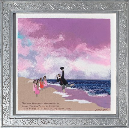 """Theodore Roosevelt demonstrates his famous 'Pow Wow' Dance to interested young friends on the beach at Amagansett (1898)"" Acrylic on panel, 14.5 x 14.5 inches, Signed lower right"