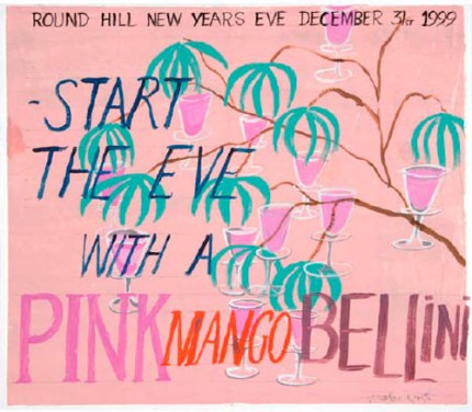 ROUND HILL NEW YEARS EVE DECEMBER 31st 1999 - START THE EVE WITH A PINK MANGO BELLINI