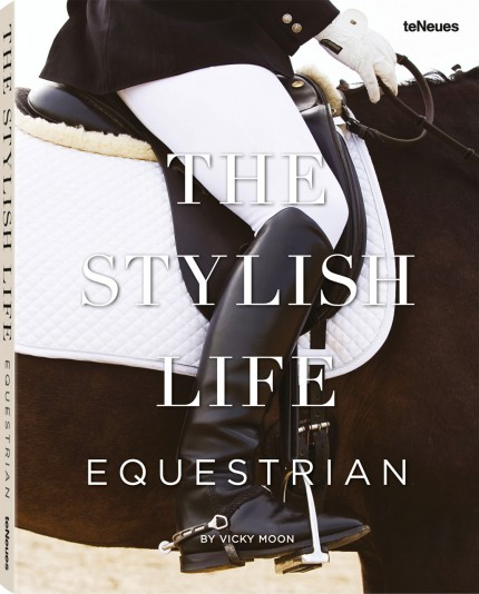 The Stylish Life: Equestrian by Vicky Moon
