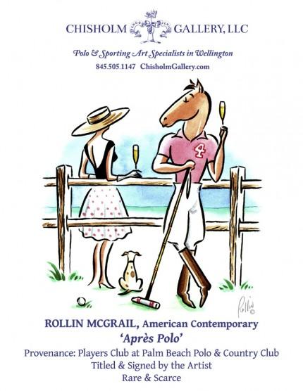 """Rollin McGrail """"Apres Polo"""""""